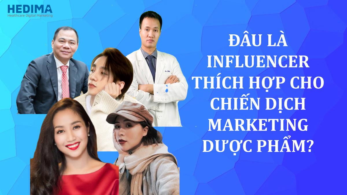 5 bí quyết lựa chọn influencer cho ngành marketing dược phẩm