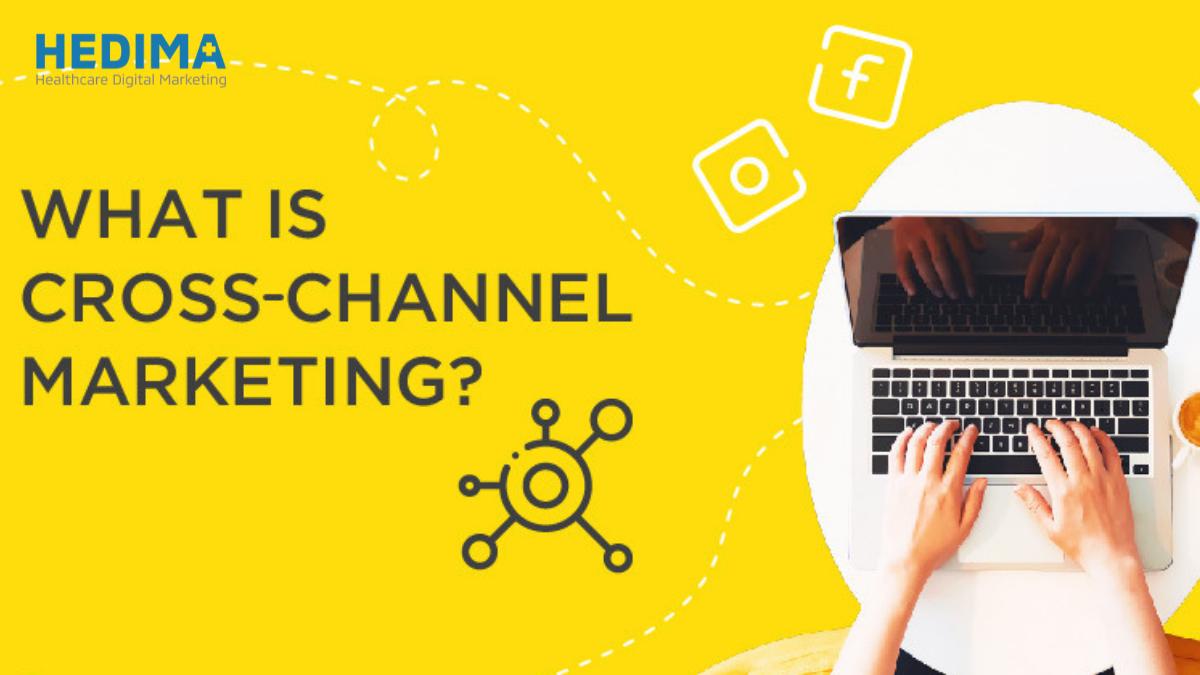 Bỏ túi 7 bước thực hiện cross-channel marketing